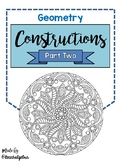 Geometry Constructions Directions, Practice, and Review - PART TWO