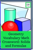 Geometry Vocabulary Math Crossword: Solids and Formulas - Features 23 Words