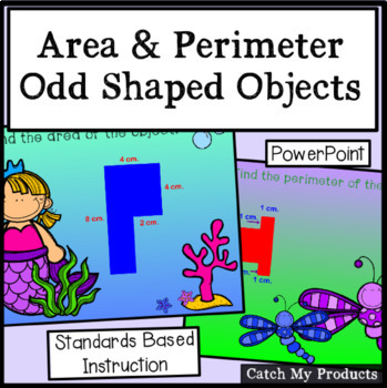 Determining Area & Perimeter of Odd Shaped Polygons Power Point