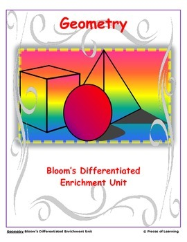 Geometry - Differentiated Blooms Enrichment Unit