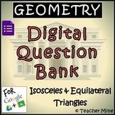 Geometry Digital Question BANK 33 - Isosceles & Equilatera