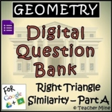 Geometry Digital Question BANK 59 - Right Triangle Similar