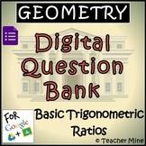 Geometry Digital Question BANK 66 - Basic Trigonometric Ratios