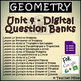 Geometry Digital Question Banks - Unit 4 - 2D & 3D Figures BUNDLE