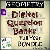 Geometry Digital Question Banks - Full Year BUNDLE