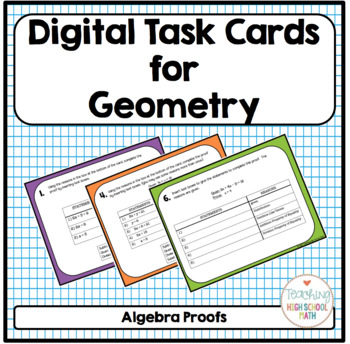Geometry Digital Task Cards Algebra Proofs