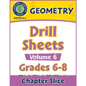 Geometry - Drill Sheets Vol. 6 Gr. 6-8