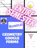 Geometry ENTIRE SEMESTER Google Forms Mini Formative Assessments