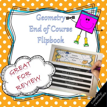 Geometry End of Course Review Flip Book