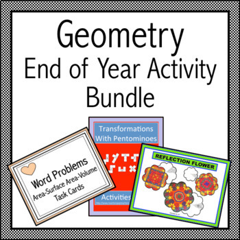 Geometry End of Year Activity Bundle