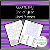 Geometry End of Year Word Puzzles (Crossword and Word Search)