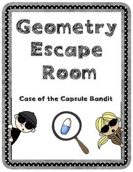 Geometry Escape Room - Case of the Capsule Bandit