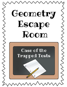 Geometry Escape Room - Case of the Trapped Tests
