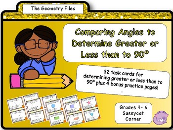 Geometry - Estimating and Comparing Angles to 90 degrees T