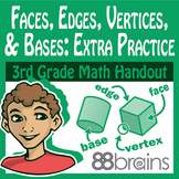 Geometry: Faces, Edges, Vertices, and Bases Extra Practice pgs.11-13 (CCSS)