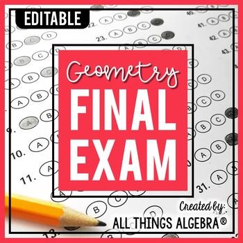 Geometry Final Exam By All Things Algebra Teachers Pay Teachers