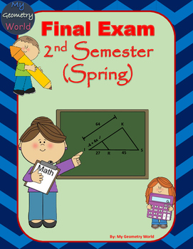 Geometry Final Exam: 2nd Semester Final Exam