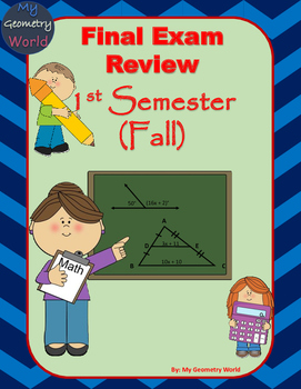 Geometry Final Exam Review: 1st Semester (Fall) Final Exam Review