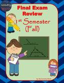 Geometry Final Exam Review: 1st Semester (Fall) Final Exam Review