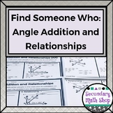 Geometry - Find Someone Who . . . Angle Addition and Relat