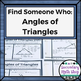 Geometry - Find Someone Who . . . Angles of Triangles