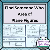 Geometry - Find Someone Who . . . Area of Plane Figures (T
