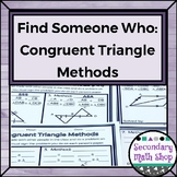 Geometry - Find Someone Who . . . Congruent Triangle Methods