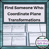 Geometry - Find Someone Who . . . Coordinate Plane Transfo