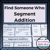 Geometry - Find Someone Who . . . Segment Addition