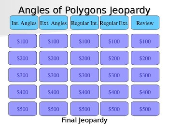 Geometry Finding Interior and Exterior Angles of Polygons Jeopardy