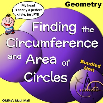 Circumference and Area of Circles (Bundled Unit) CCSS Aligned