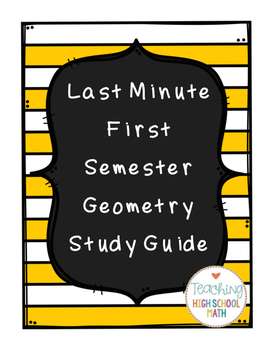 Geometry First Semester Exam Study Guide