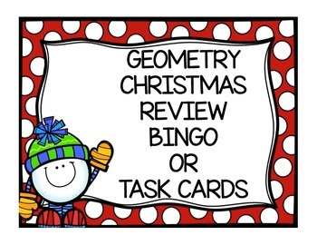 Geometry First Semester Review - Bingo and Task Cards