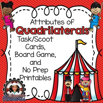 Geometry Game and Printables- Attributes of Quadrilaterals