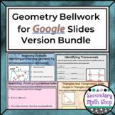 Geometry Google Drive Bellwork Bundle