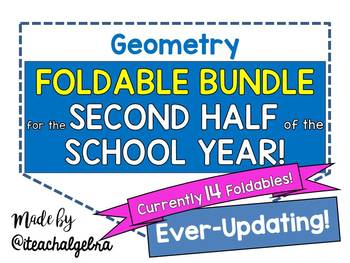 Geometry - Growing Foldable Bundle - Second Half of the Year - 14 Foldables