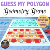 Guess My Polygon, a Geometry Game for Math Centers