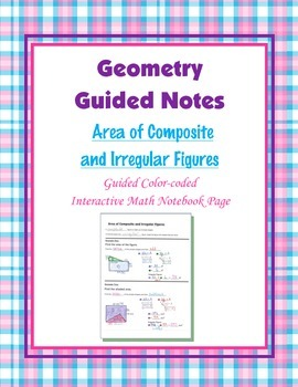 Geometry Guided Interactive Math Notebook Page: Area of Composite Figures