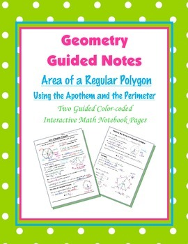 Geometry Guided Interactive Math Notebook Page: Area of Regular Polygons