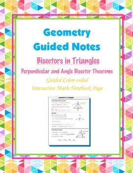 Geometry Guided Interactive Math Notebook Page: Bisectors