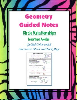 Geometry Guided Interactive Math Notebook Page: Circles: Inscribed Angles