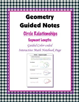 Geometry Guided Interactive Math Notebook Page: Circles: Segment Lengths