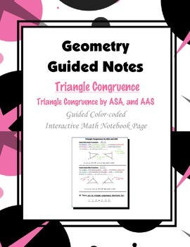 Geometry Guided Interactive Math Notebook Page: Congruent Triangles, (ASA, AAS)