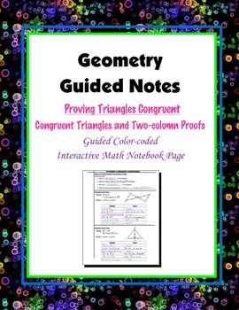 Geometry Guided Interactive Math Notebook Page: Congruent Triangles. (Proofs)