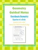 Geometry Guided Interactive Math Notebook Page: Equation of a Circle