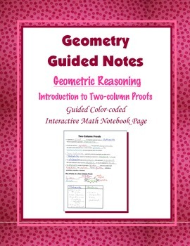 Geometry Guided Interactive Math Notebook Page: Intro to Two-column Proofs