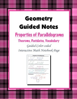 Geometry Guided Interactive Math Notebook Page: Properties of Parallelograms