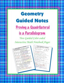 Geometry Guided Interactive Math Notebook Page: Proving Parallelograms