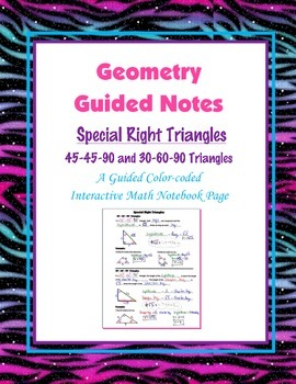 Geometry Guided Interactive Math Notebook Page: Special Right Triangles
