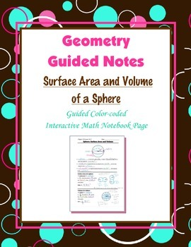 Geometry Guided Interactive Math Notebook Page: Surface Area & Volume: Sphere